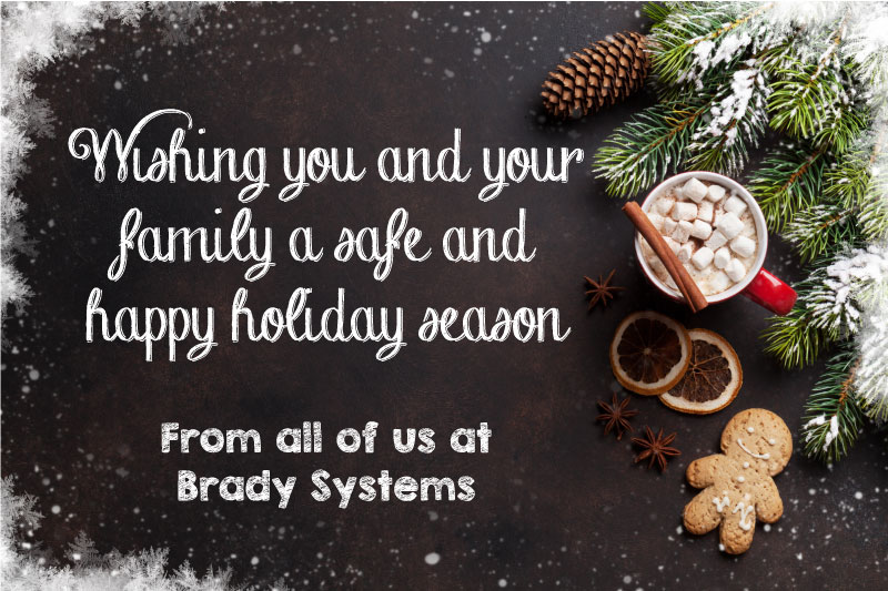 Happy Holidays from Brady Systems